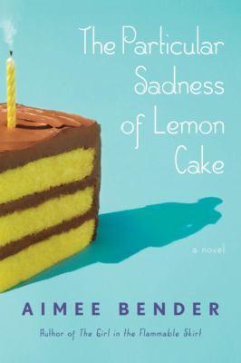 1.bp.blogspot.com__dX-OdaMZJt0_TD3PYm03RTI_AAAAAAAAGVI_t04sOdN_CqI_s1600_particular+sadness+of+lemon+cake
