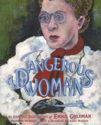 2.bp.blogspot.com_-kyi6Kx9DGEQ_TZ3MNjV0pUI_AAAAAAAAJTE_nmIc4PUt-N0_s1600_emma+goldman+-+dangerous+woman