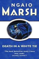 3.bp.blogspot.com_-NAHB2iocaog_TaMiGO0JI-I_AAAAAAAAJWU_POgKGERelzQ_s200_death+in+a+white+tie+marsh+ngaio