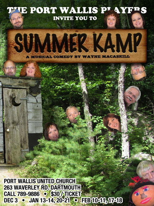 Summer Kamp (A Musical Comedy) Port Wallace United Church Feb. 10, 11, 17 & 18