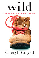 Wild: from lost to found on the Pacific Coast Trail by Cheryl Strayed - Read-a-likes