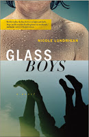 Staff Pick - Glass Boys by Nicole Lundrigan