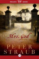 Mrs. God by Peter Straub and other ghostly tales