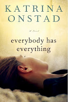 Staff Picks – Everybody has Everything by Katrina Onstad