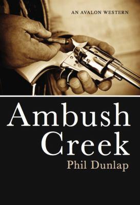 1.bp.blogspot.com_-EnEcymQuPgs_UDvLQm-ZkyI_AAAAAAAAT90_PaEiWsnuuec_s1600_ambush+creek