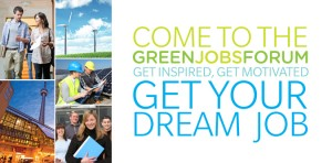 The Green Jobs Forum: Free Event to Learn About Green Jobs