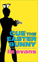 Cue the Easter Bunny - 3 wisecracking mysteries