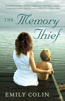 Staff Pick- The Memory Thief by Emily Colin