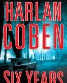 http://discover.halifaxpubliclibraries.ca/?q=title:six years author:coben