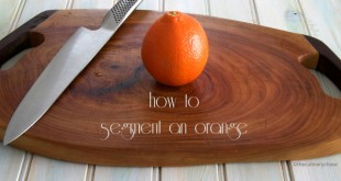 theculinarychase.com_wp-content_uploads_2015_02_how-to-segment-an-orange-1