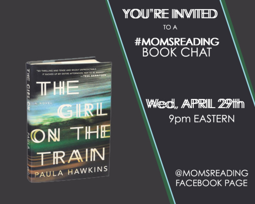 Join #MomsReading online book club to chat about The Girl on the Train