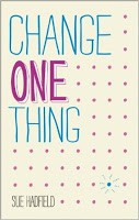 http://discover.halifaxpubliclibraries.ca/?q=title:change%20one%20thing%20make%20one%20change%20and%20embrace%20a%20happier%20more%20successful%20you