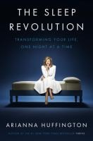 http://discover.halifaxpubliclibraries.ca/?q=title:the%20sleep%20revolution%20author:huffington