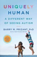 http://discover.halifaxpubliclibraries.ca/?q=title:uniquely%20human%20author:prizant